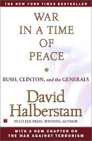 Politicians and the Generals: War and Peace After the Cold War