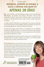 La Dieta contra la inflamaci�n de la Dama de los Jugos: 28 d�as para restaurar su cuerpo y sentirse genial (Spanish Edition)