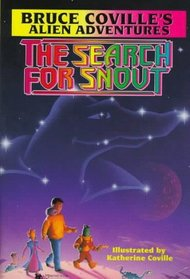 The Search for Snout (Alien Adventures, Bk 3)