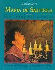 Maria De Sautuola: Los Toros De LA Cueva (Remarkable Children)