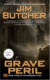 Grave Peril (Dresden Files, Bk 3)