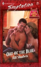 Out of the Blue (Wrong Bed) (Harlequin Temptation, No 804)