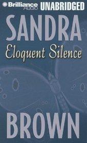 Eloquent Silence (Audio Cassette) (Unabridged)