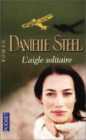 L'Aigle Solitaire (French Edition)