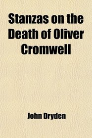 Stanzas on the Death of Oliver Cromwell