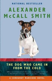 The Dog Who Came In from the Cold (Corduroy Mansions, Bk 2)