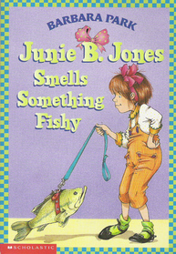 Junie B. Jones Smells Something Fishy (Junie B. Jones, Bk 12)