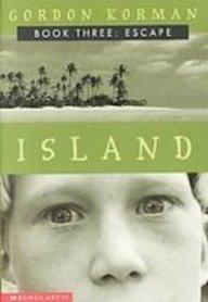 Escape (Island, Book 3)