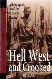 Hell, West and Crooked