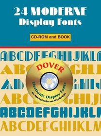 24 Moderne Display Fonts CD-ROM and Book (Electronic Display Fonts)