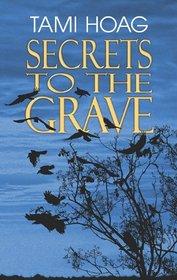 Secrets to the Grave (Oak Knoll, Bk 2) (Large Print))