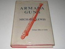 Armada Guns, a comparative study of English and Spanish armaments.