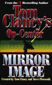 Mirror Image (Op-Center, Bk 2)