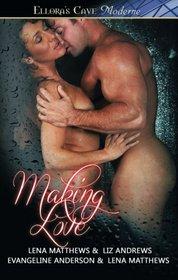 Making Love: The Gift / Full Exposure