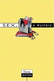 Sex, A Mystery