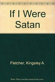 If I Were Satan