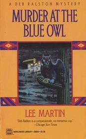 Murder at the Blue Owl (Deb Ralston, Bk 3)