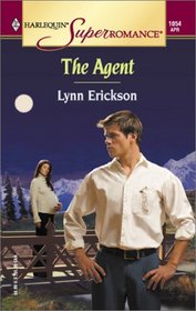 The Agent (Harlequin Superromance, No 1054)