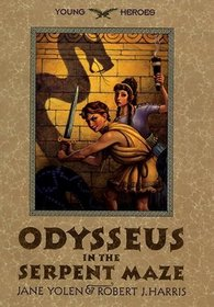 Odysseus in the Serpent Maze (Young Heroes, Bk 1)