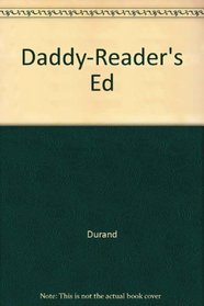 DADDY-READER'S ED