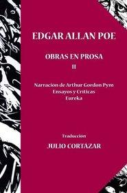 Edgar Allan Poe Obras en Prosa I & II traduccion de Julio Cortazar (Spanish Edition)