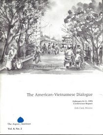 The American-Vietnamese Dialogue: Third Conference (February 8-11, 1993)