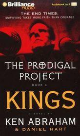 Kings (Prodigal Project, Bk 4) (Audio Cassette) (Abridged)