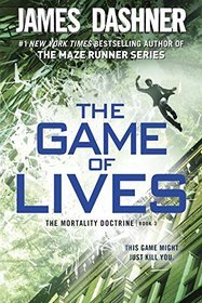 The Game of Lives (Mortality Doctrine, Bk 3)