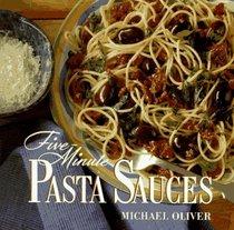 Five-Minute Pasta Sauces