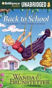 Back to School (Rachel Yoder  Always Trouble Somewhere)