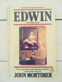 Edwin and Other Plays (Penguin Plays & Screenplays)