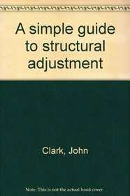 A Simple Guide to Structural Adjustment