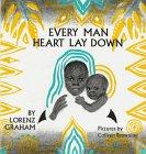 Every Man Heart Lay Down
