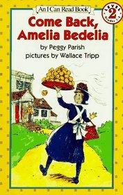 Come Back, Amelia Bedelia (I Can Read!, Level 2)