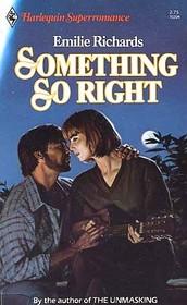 Something So Right (Harlequin Superromance, No 204)