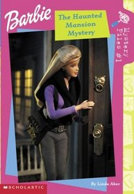 The Haunted Mansion Mystery (Barbie Mysteries, Bk 1)