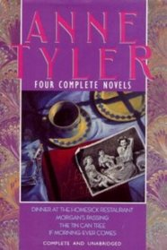 Anne Tyler : Four Complete Novels