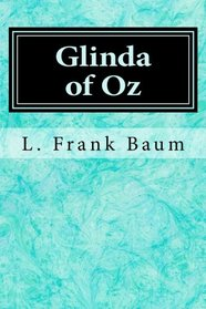 Glinda of Oz (Volume 14)