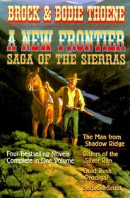 A New Frontier: Saga of the Sierras (Saga of the Sierras)