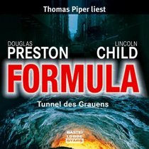Formula. Tunnel des Grauens