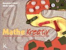 Mathe kreativ.
