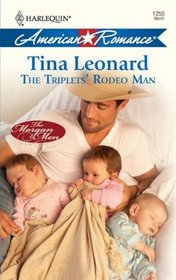 The Triplets' Rodeo Man (Harlequin American Romance, No 1250)