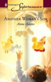 Another Woman's Son (Harlequin Superromance, No 1294)
