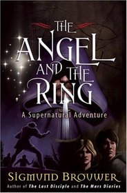 The Angel and the Ring (Guardian Angel, Bk 1)