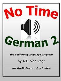 No-Time German Vol. 2 (audio CDs) (German Edition)