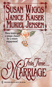 This Time...Marriage: The Borrowed Bride / The Forgotten Bride / The Bygone Bride