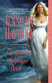Confessions of an Improper Bride (Donovan, Bk 1)
