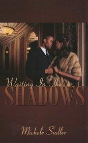 Waiting In The Shadows (Indigo)
