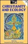 Christianity and Ecology (World Religions and Ecology Series)