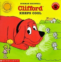 Clifford Keeps Cool (Clifford)